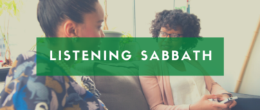 Listening Sabbath